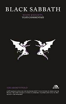 Black Sabbath. Neon Knights: Testi commentati (Italian Edition) by [Vitolo, Eduardo]