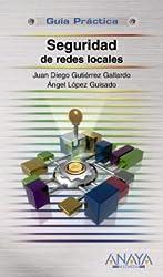 Seguridad de redes locales (Guías Prácticas)