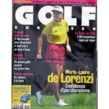 GOLF [No 314] du 01/06/1997 - SPECIAL GOLF FEMIIN - AUTOUR DE PARIS - 10 GRANDS GOLFS OUVERTS AUX GREEN-FEES - FAITES CARRIERE - 6 METIERS A LA LOUPE - MARIE-LAURE DE LORENZI - LE GUIDE DE L'ETE REGION PAR REGION.