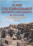 Image de Le armi e gli equipaggiamenti dell'esercito austro-ungarico dal 1914 al 1918: 2