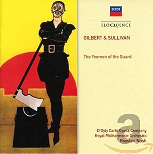Gilbert Sullivan The Yeomen Of The Guard Amazon Co Uk Music