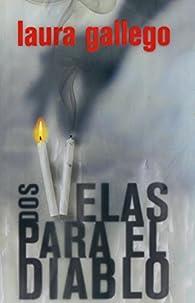 Dos velas para el diablo par Laura Gallego