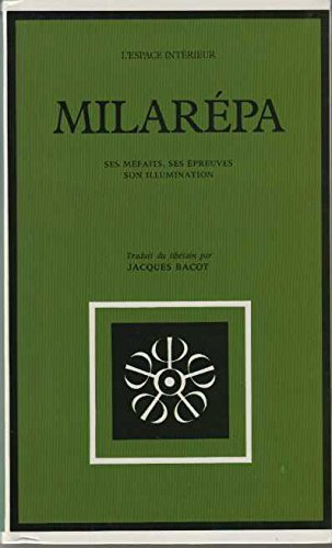 Milarépa : Ses méfaits, ses épreuves, son illumination par Milarepa