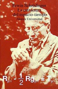 La estructura del espacio-tiempo (Alianza Universidad (Au)) por Erwin Schrödinger
