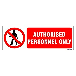SignageShop Authorised Personnel Only Sign
