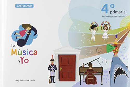 LA MÚSICA Y YO 4º PRIMARIA: COMUNIDAD VALENCIANA