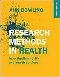 [Research Methods in Health: Investigating health and health services] (By: Ann Bowling) [published: June, 2014]