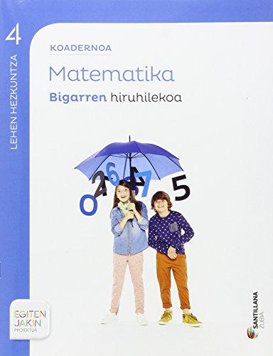 KOADERNOA MATEMATIKA 4 BIGARREN HIRUHILEKOA EGITEN JAKIN - 9788498947274 por Batzuk