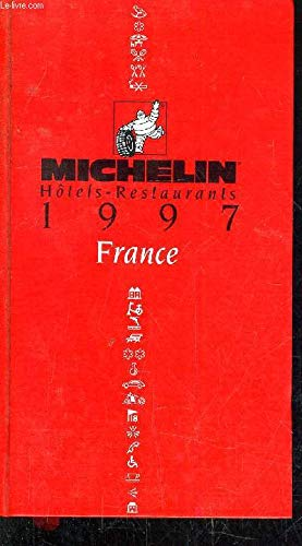 Guide Rouge Michelin : Hotels-Restaurants 1997 : France par Collectif
