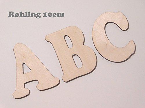Holzbuchstaben/ Buchstabenrohling 10cm zum bemalen. Als Wunschname individualisierbar. Buchstaben von A-Z vorhanden auch Sonderzeichen wie &,?,! usw.