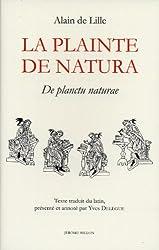La plainte de Natura : De planctu Naturae