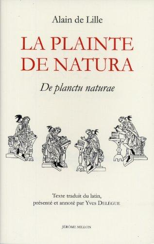 La plainte de Natura : De planctu Naturae par Alain de Lille