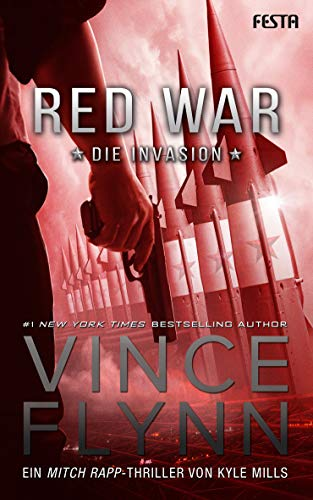 Red War - Die Invasion (Mitch Rapp 17)