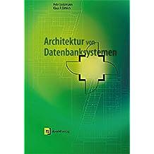 Architektur von Datenbanksystemen