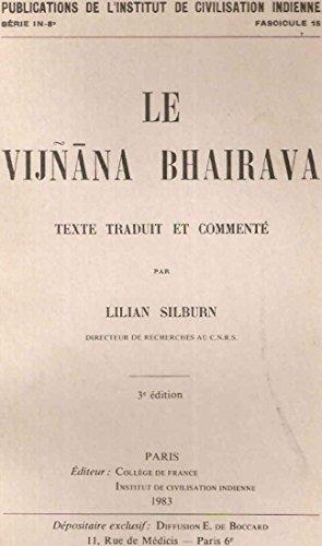 Le Vijnana Bhairava par Lilian Silburn
