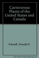 Carnivorous Plants of the United States and Canada