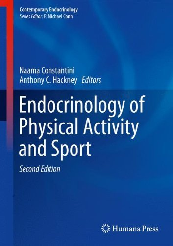 Endocrinology of Physical Activity and Sport: Second Edition (Contemporary Endocrinology) (2013-03-13)