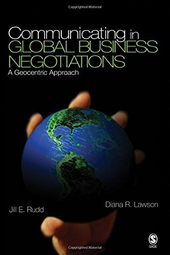 Communicating in Global Business Negotiations: A Geocentric Approach by Jill E. Rudd (2007-03-21) (Rudd Company Inc)