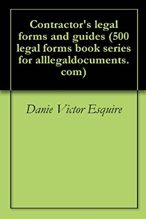 Contractors Legal Forms And Guides Legal Forms Book Series For - Contractor legal forms