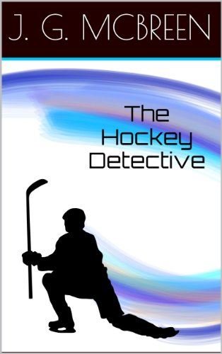 J. G. McBreen - The Hockey Detective