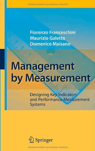 Management by Measurement: Designing Key Indicators and Performance Measurement Systems (English Edition)