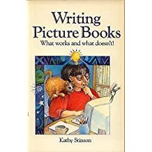 Writing Picture Books by Kathy Stinson (1991-06-01)