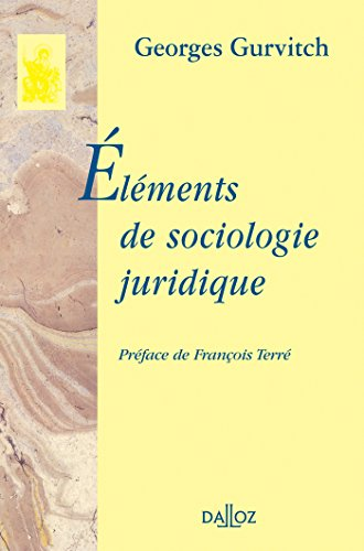 Eléments de sociologie juridique. Réimpression de l'édition de 1940
