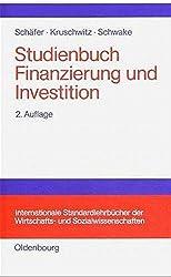 Studienbuch Finanzierung und Investition (Internationale Standardlehrbücher der Wirtschafts- und Sozialwissenschaften)