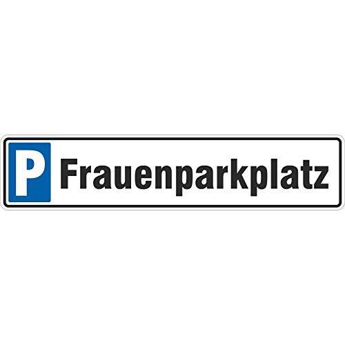 Schild Frauenparkplatz 50 x 11 cm Autoschild Alu-Verbund stabil Parkplatz Frauen