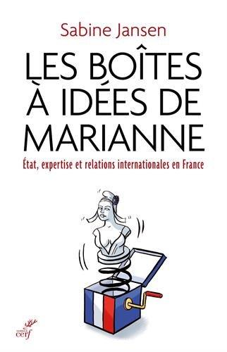 Les botes  ides de Marianne : Etat, expertise et relations internationales en France (1935-1985)