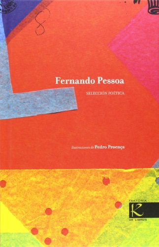 Fernando Pessoa. Selección Poética (Trece Lunas)