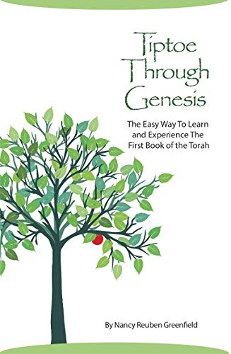 Tiptoe Through Genesis: The Easy Way To Learn and Experience The First Book of Torah (English Edition) por Nancy Greenfield