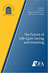The Future of Life-Cycle Saving and Investing