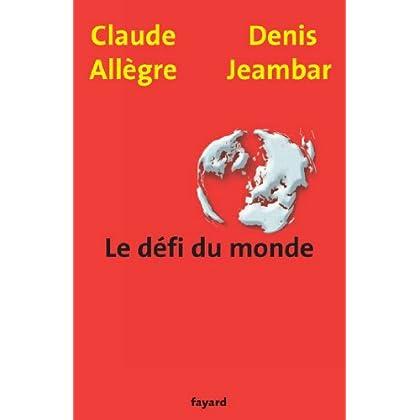 Le défi du monde (Documents)