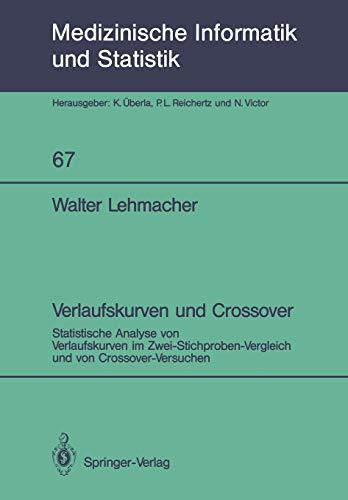 Verlaufskurven und Crossover (Medizinische Informatik, Biometrie und Epidemiologie, Band 67)