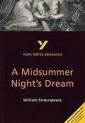 York Notes Advanced: A Midsummer Night's Dream