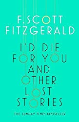 I'd Die for You : And Other Lost Stories