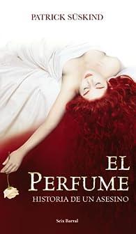 El perfume. Ed. Lujo par Patrick Süskind