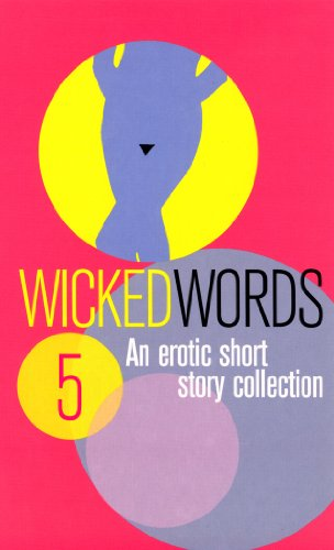 Wicked Words 5: A Black Lace Short Story Collection