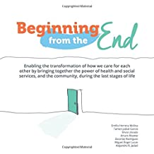 Beginning from the End