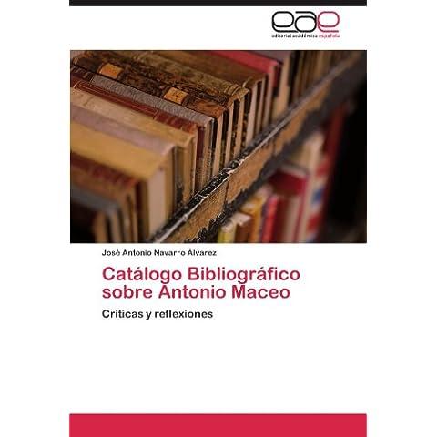 Catálogo Bibliográfico sobre Antonio Maceo