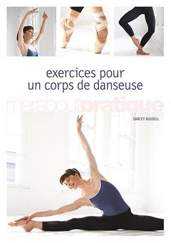 Exercices pour un corps de danseuse