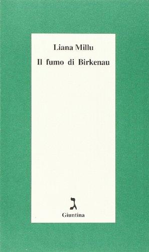 Il fumo di Birkenau (Schulim Vogelmann) por Liana Millu