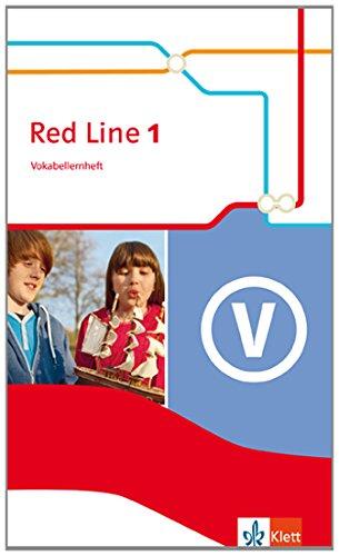 Red Line / Ausgabe 2014: Red Line 1 / Ausgabe 2014: Red Line / Vokabellernheft: Ausgabe 2014