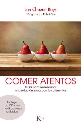 Descargar Libro Comer atentos (Sabiduría perenne) de Jan Chozen Bays