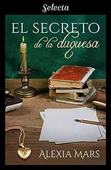 El secreto de la duquesa – Alexia Mars (Rom)  41fijQSqs4L._SY346_