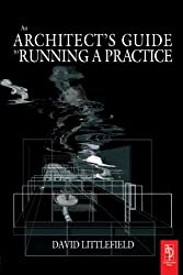 An Architect's Guide to Running a Practice