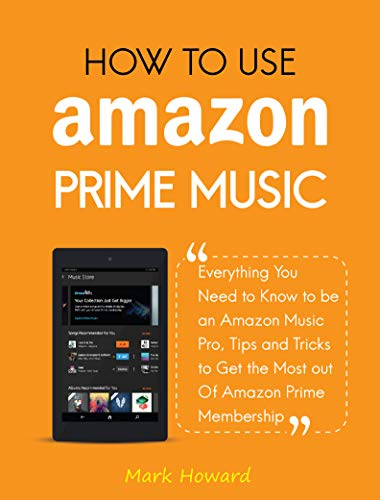 How to Use Amazon Prime Music: Everything You Need to Know to be ...
