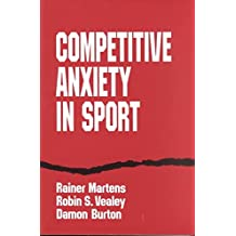 [Competitive Anxiety in Sport] (By: Rainer Martens) [published: March, 1995]