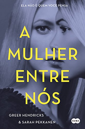 A mulher entre nós (Portuguese Edition) (Suma Nova)